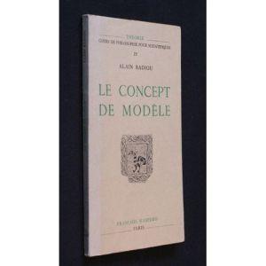 le-concept-de-modele-introduction-a-une-epistemologie-materialiste-des-mathematiques-de-alain-badiou-972471030_l